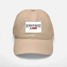 """The World's Greatest Liar"" Baseball Baseball Cap"