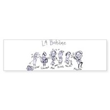 La Boheme: The Bumper Bumper Sticker