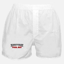 """The World's Greatest Pool Boy"" Boxer Shorts"