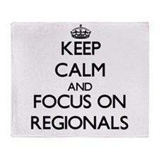 Keep Calm and focus on Regionals Throw Blanket