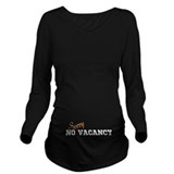 No vacancy pregnant Dark Maternity Long Sleeves