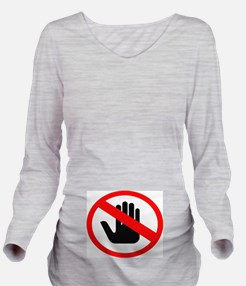 Don't Touch Tee Long Sleeve Maternity T-Shirt