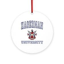 HAGERMAN University Ornament (Round)