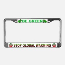 """Be Green""  License Plate Frame"