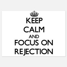 Keep Calm and focus on Rejection Invitations