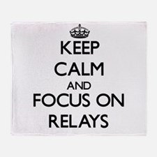 Keep Calm and focus on Relays Throw Blanket