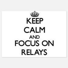Keep Calm and focus on Relays Invitations