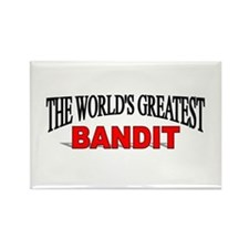 """""""The World's Greatest Bandit"""" Rectangle Magnet"""