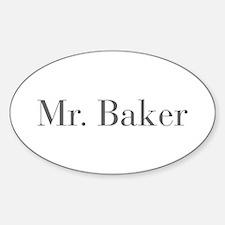 Mr Baker-bod gray Decal