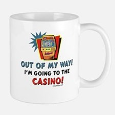 Out of My Way Casino! Mugs