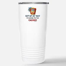 Out of My Way Casino! Travel Mug