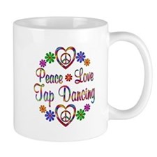 Peace Love Tap Dancing Mug