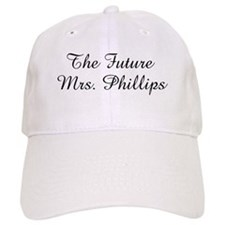The Future Mrs. Phillips Baseball Cap