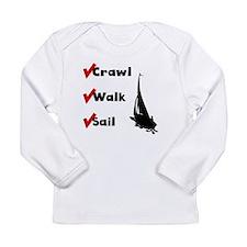 Crawl Walk Sail Long Sleeve T-Shirt