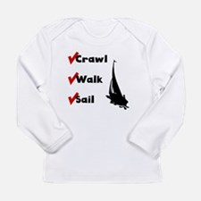 Crawl Walk Sail Long Sleeve T-Shirt