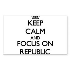 Keep Calm and focus on Republic Decal