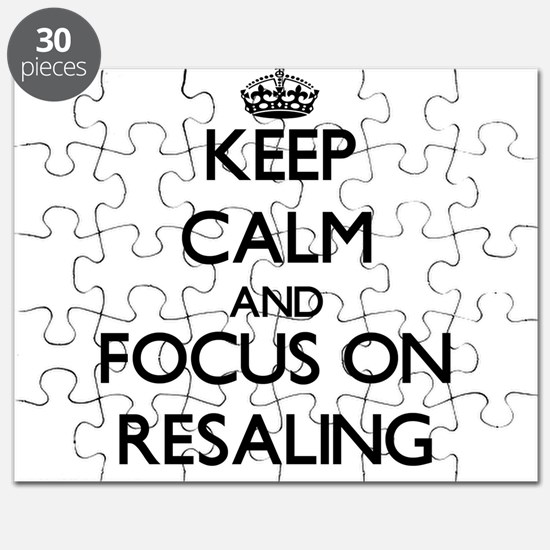 Keep Calm and focus on Resaling Puzzle