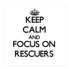 Keep Calm and focus on Rescuers Invitations