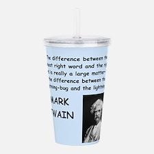 Mark Twain Quote Acrylic Double-wall Tumbler