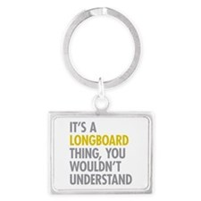 Its A Longboard Thing Landscape Keychain