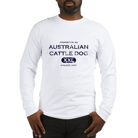 Property of Australian Cattle Dog Long Sleeve Tee