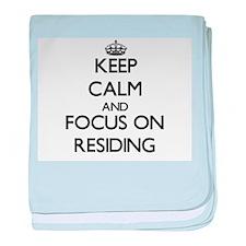 Keep Calm and focus on Residing baby blanket