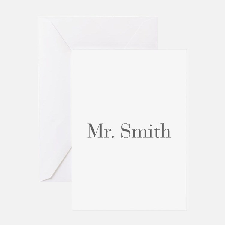Mr Smith-bod gray Greeting Cards
