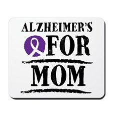 Alzheimers For Mom Mousepad