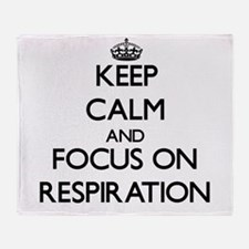 Keep Calm and focus on Respiration Throw Blanket