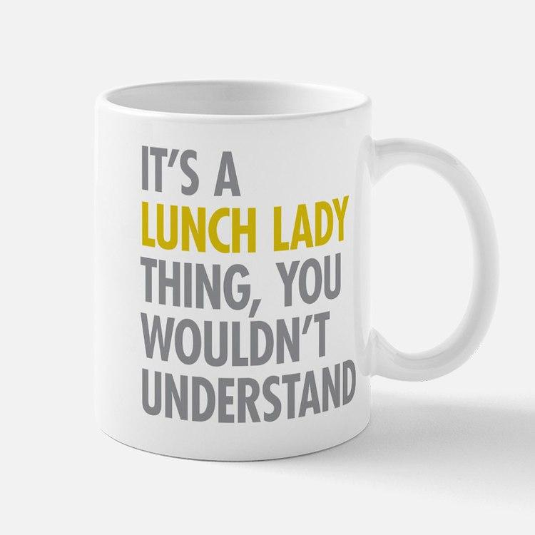 Lunch Lady Thing Mug