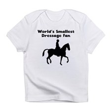 Worlds Smallest Dressage Fan Infant T-Shirt