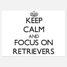 Keep Calm and focus on Retrievers Invitations