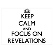 Keep Calm and focus on Revelations Invitations