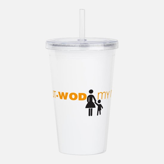 I Can Out-WOD My Mommy Acrylic Double-wall Tumbler
