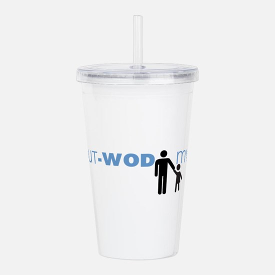 I Can Out-WOD My Daddy Acrylic Double-wall Tumbler