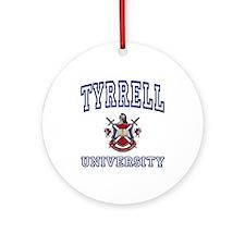 TYRRELL University Ornament (Round)
