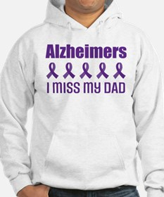 Alzheimers I Miss My Dad Hoodie