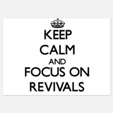 Keep Calm and focus on Revivals Invitations