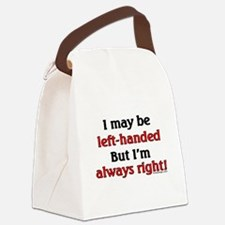 Left-Handed Funny Saying Canvas Lunch Bag