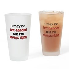 Left-Handed Funny Saying Drinking Glass