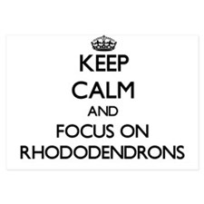 Keep Calm and focus on Rhododendrons Invitations