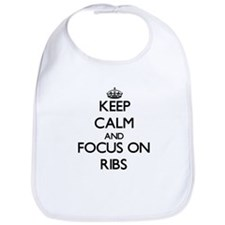 Keep Calm and focus on Ribs Bib