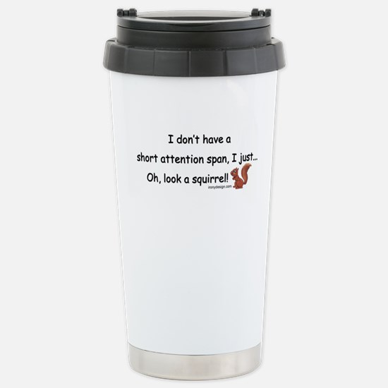 Attention Span Squirrel Stainless Steel Travel Mug
