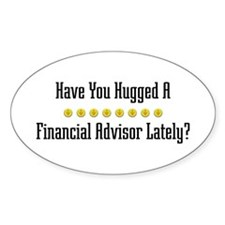 Hugged Financial Advisor Oval Decal