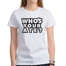 WhosAte T-Shirt