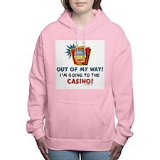 Out of My Way Casino! Women's Hooded Sweatshirt