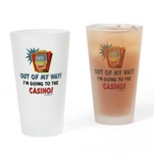 Out of My Way Casino! Drinking Glass