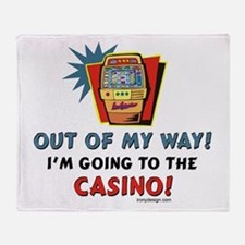 Out of My Way Casino! Throw Blanket