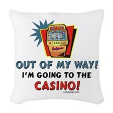 Out of My Way Casino! Woven Throw Pillow