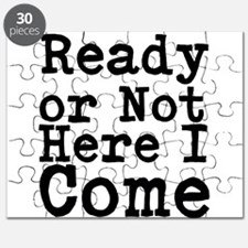 Ready or Not Here I Come Puzzle